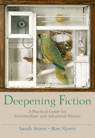 Deepening Fiction: A Practical Guide for Intermedi...