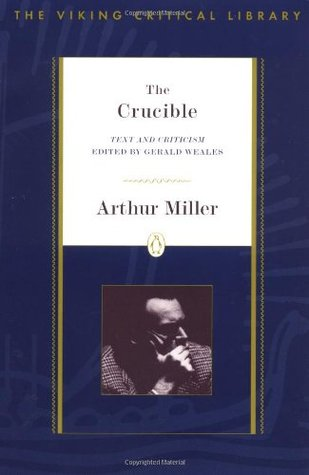 The Crucible: Text and Criticism