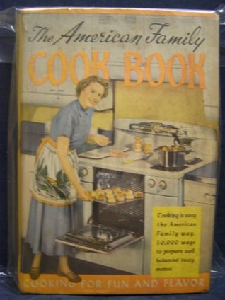 The American Family Cook Book
