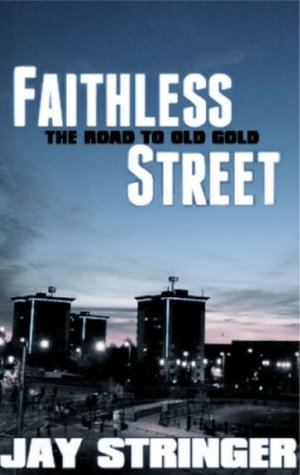 Faithless Street (Old Gold, Prequel)