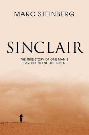 Sinclair - The true story of one man's search for ...