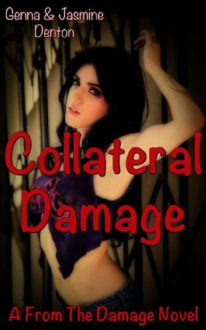 Collateral Damage (From the Damage)