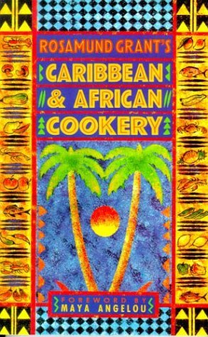 Caribbean and African Cookery