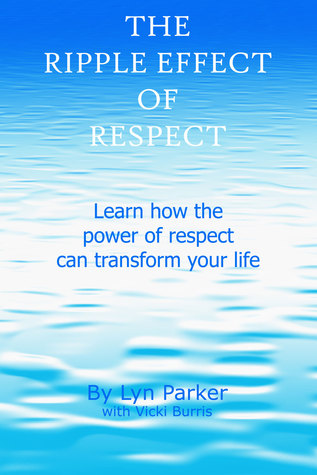The Ripple Effect of Respect