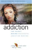 Freedom from Addiction The Secret Behind Successfu...