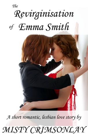 The Revirginisation of Emma Smith