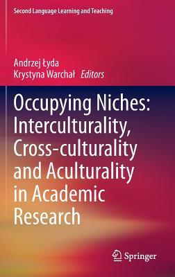 Occupying Niches: Interculturality, Cross-Cultural...