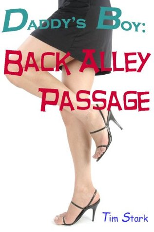 Daddy's Boy: Back Alley Passage