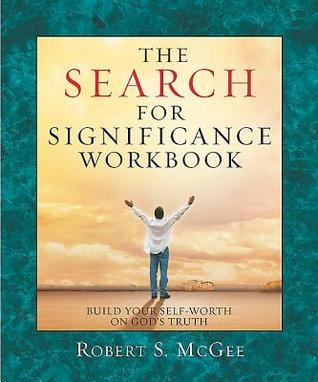 The Search for Significance - Workbook: Build Your...
