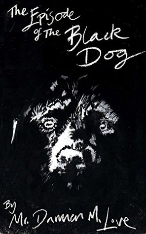 The Episode of the Black Dog