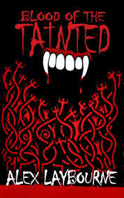 Blood Of the Tainted