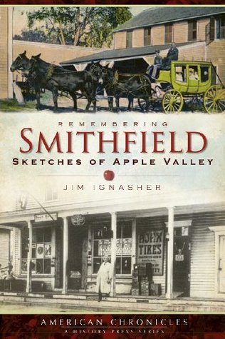 Remembering Smithfield: Sketches of Apple Valley (...