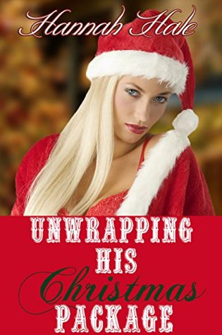 Unwrapping His Christmas Package (New Adult Forbid...