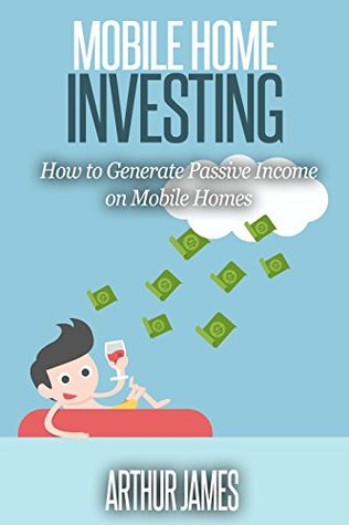 Mobile Home Investing: How to Generate Passive Inc...