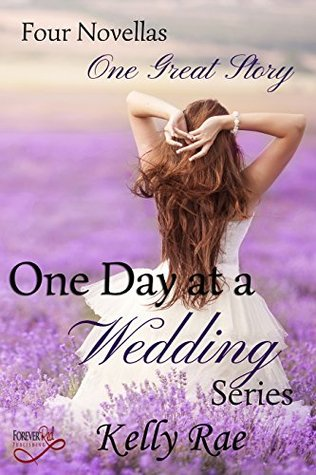One Day at a Wedding Series: Four Novellas, One Gr...