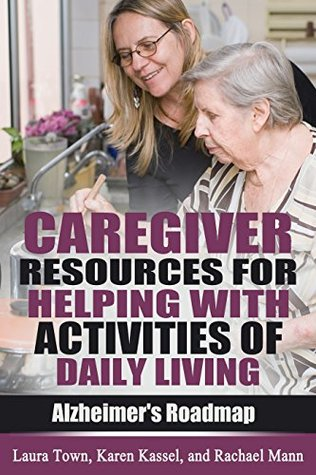 Caregiver Resources for Helping with Activities of...