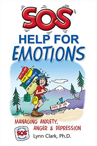 SOS Help For Emotions: Managing Anxiety, Anger & D...