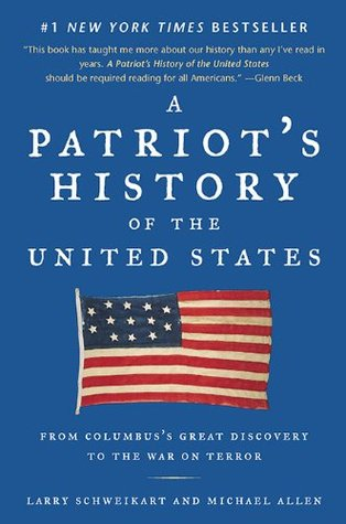 A Patriot's History of the United States: From Col...