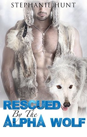 Rescued By The Alpha Wolf