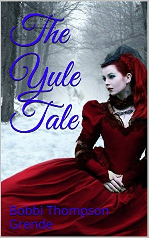 The Yule Tale (The Tales of Chalandor Book 2)