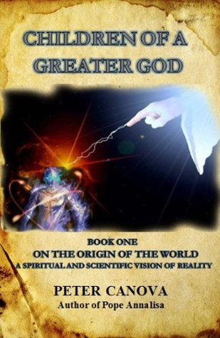 Children of a Greater God (On the Origin of the Wo...