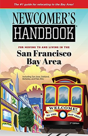 Newcomer's Handbook for Moving to and Living in th...