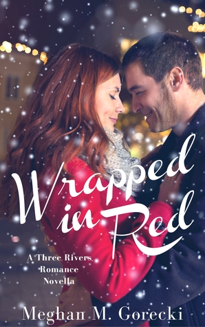 Wrapped in Red (A Three Rivers Romance Novella)