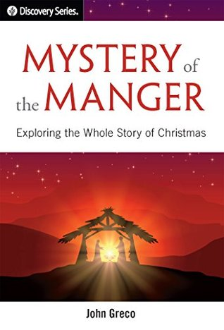 Mystery of the Manger - Discovery Series: Explorin...