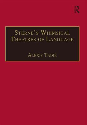 Sterne's Whimsical Theatres of Language: Orality, ...