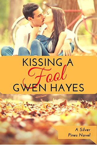 Kissing a Fool (Silver Pines Book 5)
