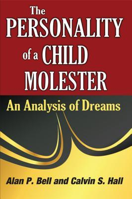 The Personality of a Child Molester: An Analysis o...