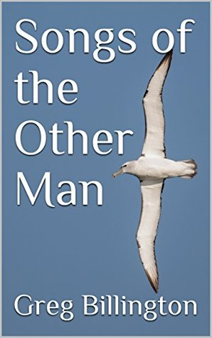 Songs of the Other Man