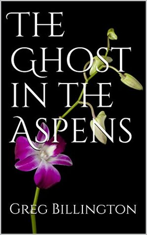 The Ghost in the Aspens