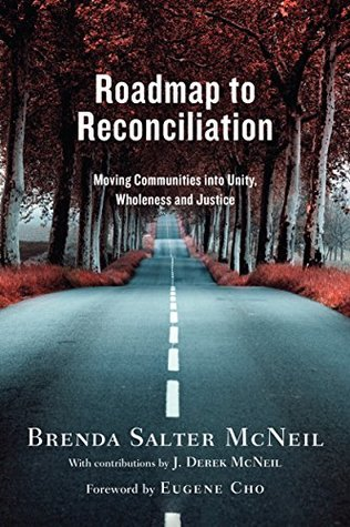 Roadmap to Reconciliation: Moving Communities into...