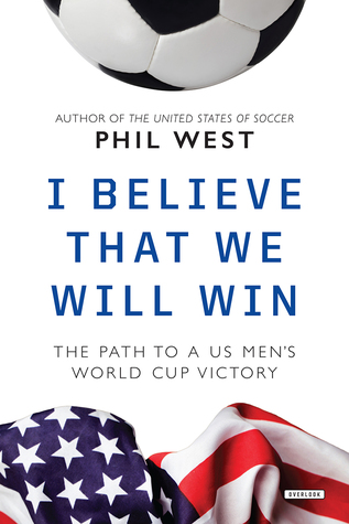 I Believe That We Will Win: The Path to a US Men's...